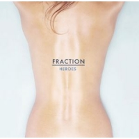 Faith & Hope Records, Fraction, Heroes,  10 Inch Single