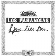 Faith & Hope Records, Los Paranoias, Lies Lies Lies, 12 Vinyl Single