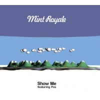 Faith & Hope Records, Mint Royale, Show me (Featuring Pos), 12 Inch Single