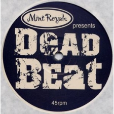 Faith & Hope Records, Mint Royale, Deadbeat, 12 Inch Single