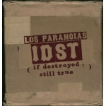 Faith & Hope Records, Los Paranoias, IDST (If Destroyed Still True)