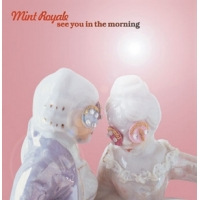 Faith & Hope Records, Mint Royale, See You In The Morning, CD Album