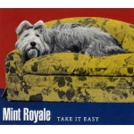 Faith & Hope Records, Mint Royale, Take It Easy CD Single