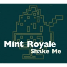 Faith & Hope Records, Mint Royale, Shake Me CD Single