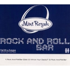 Faith & Hope Records, Mint Royale, Rock and Roll Bar - CD Single