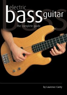 Electric Bass Guitar - The Complete Guide Book, Now Shipping